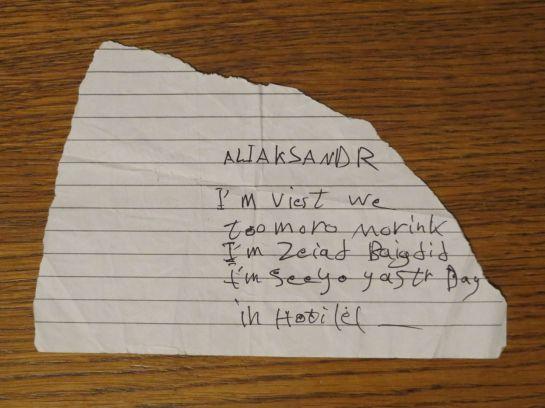14. Трогательная записка от моих иракских знакомых, в которой они на плохом английском сообщили, что придут навестить  меня
